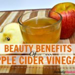 20 Beauty Benefits of Apple Cider Vinegar