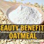 11 Beauty Benefits of Oatmeal for Skin & Hair