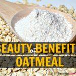 10 Beauty Benefits of Oatmeal