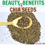 14 Beauty Benefits of Chia Seeds