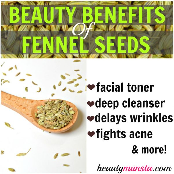 beauty benefits of fennel seeds