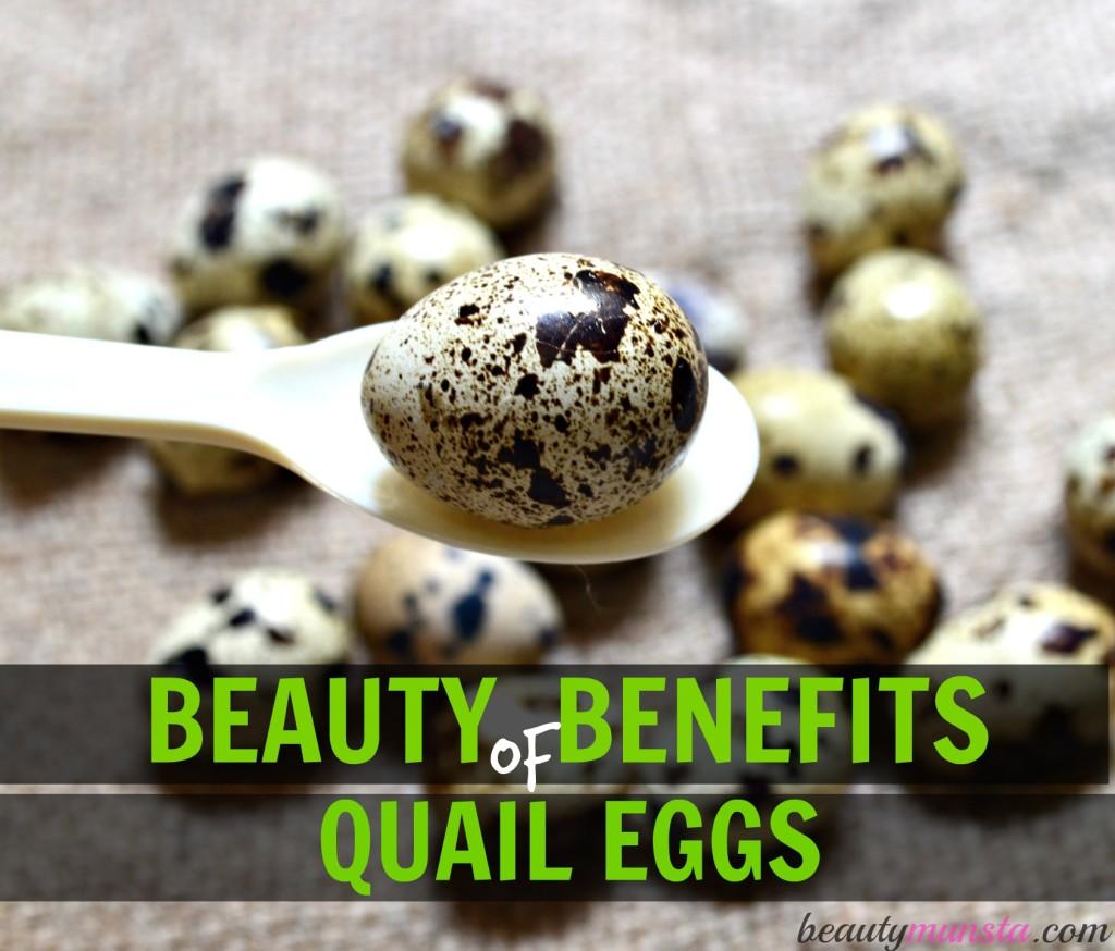 7 Beauty Benefits Of Quail Eggs Beautymunsta