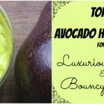 Avocado Hair Mask Recipes for Luxurious Hair