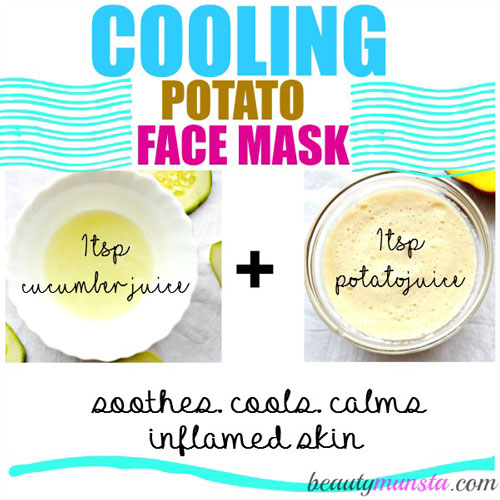 Make the 'coolest' face mask using cucumber and potato to soothe sun burned skin and severe acne!