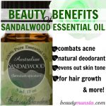 10 Beauty Benefits of Sandalwood Essential Oil for Skin & Hair