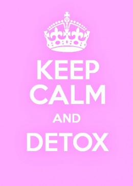 Keep calm and detox.