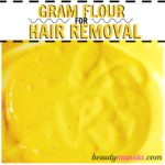 Gram Flour for Hair Removal | 3 DIY Masks to Use