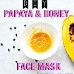Homemade Papaya and Honey Face Mask