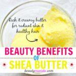 12 Beauty Benefits of Shea Butter