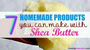 7 DIY Homemade Shea Butter Recipes for the Face, Body & Hair