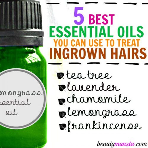 5 Essential Oils For Ingrown Hairs