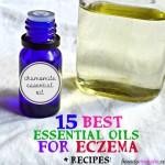 15 Essential Oils for Eczema Treatment & Recipes