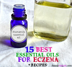 15 Essential Oils for Eczema Treatment & Recipes