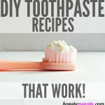 3 Homemade Toothpaste Recipes that Work!