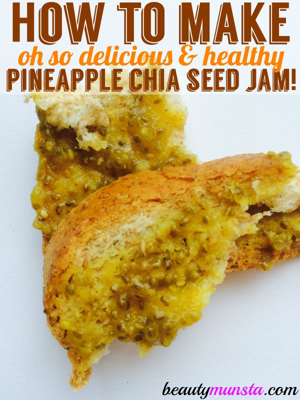 You got to try this delicious and healthy pineapple chia seed jam!