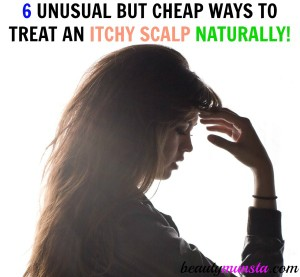 6 Unusual but Cheap Ways to Treat an Itchy Scalp Naturally