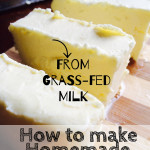 How to Make Homemade Butter from Grass-fed Milk