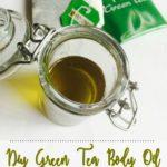 DIY Green Tea and Coconut Oil Moisturizer   My Body Oil Recipe