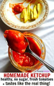 Healthy Homemade Ketchup, Fresh Tomatoes & No Sugar