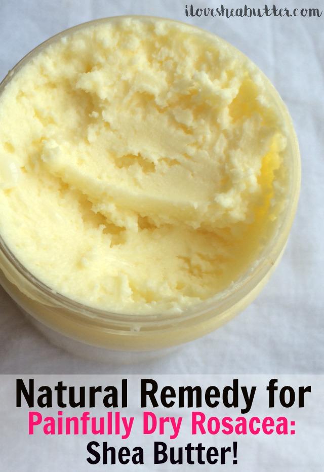 DIY Shea Butter Rosacea Treatment
