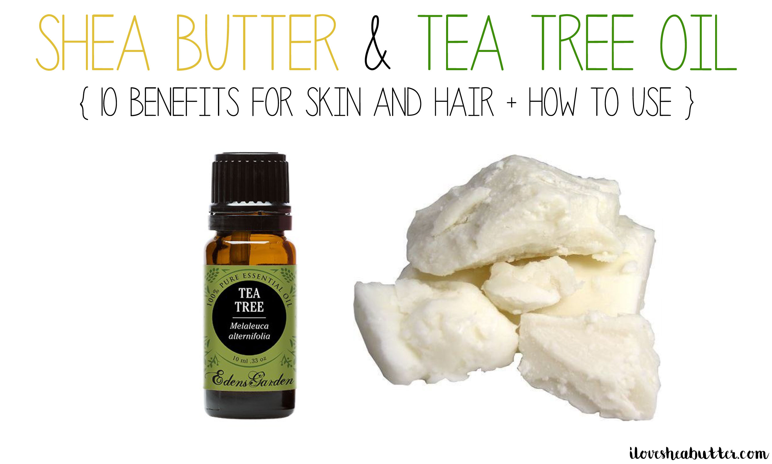 Benefits of Using Tea Tree Oil and Shea Butter Together
