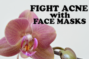 Top 3 Acne Reducing Face Mask Recipes You Have to Try!