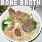 Bone Marrow Soup Health Benefits