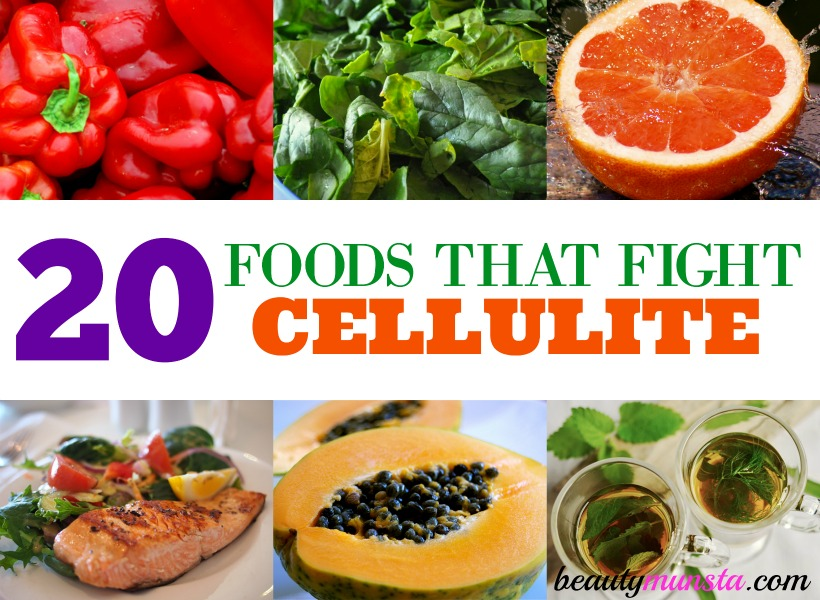 foods that get rid of cellulite