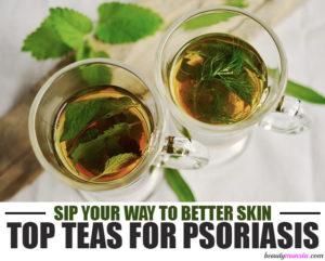 Best Tea for Psoriasis | Sip Your Way to Better Skin