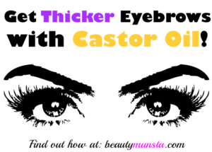 Castor Oil and Eyebrow Growth | Why it Works + How to Use