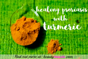 Turmeric for Psoriasis | A Natural Breakthrough for Healing