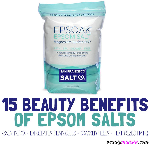 beauty benefits of epsom salt for skin hair and more
