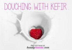 DIY Kefir Douche | Benefits, How to & Tips