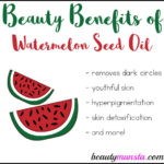 10 Beauty Benefits of Watermelon Seed Oil for Skin, Hair & More
