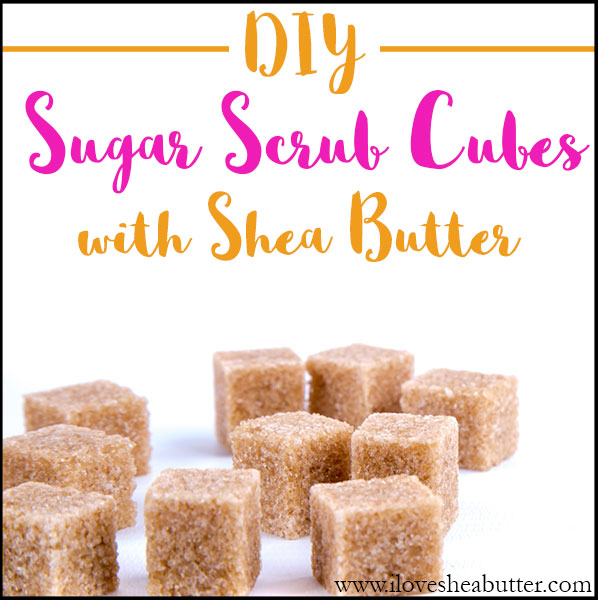 Make your own DIY shea butter sugar scrub cubes easily at home!