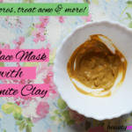 DIY Bentonite Clay Face Mask for Acne & More