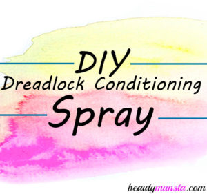 Homemade Dreadlock Conditioning Spray