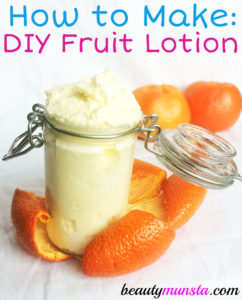How to Make Fruit Body Lotion