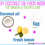 DIY Coconut Oil and Egg Face Mask for Pretty Skin