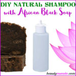 DIY African Black Soap Shampoo | Homemade Recipe