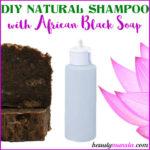DIY African Black Soap Shampoo | Homemade Recipe