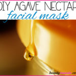 DIY Agave Nectar Face Mask for Bright Clear Skin