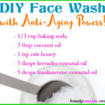 DIY Anti-Aging Face Wash Recipe