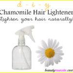 DIY Chamomile Hair Lightener Spray