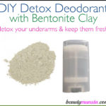 DIY Deodorant with Bentonite Clay