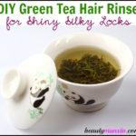 DIY Green Tea Hair Rinse for Shiny Silky Hair