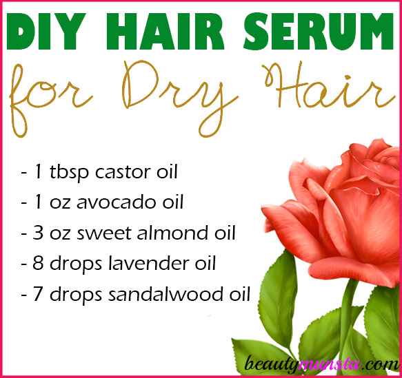Diy Hair Serum For Dry Hair Moisturize Nourish Beautymunsta