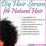 DIY Hair Serum for Natural Hair