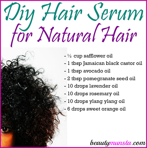 Diy Hair Serum For Natural Hair Beautymunsta