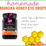 DIY Manuka Honey Eye Drops
